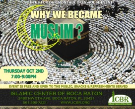 Why we becam Muslim Open house Oct14